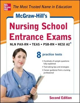 Book McGraw-Hill's Nursing School Entrance Exams, Second Edition: Strategies + 8 Practice Tests by Thomas Evangelist