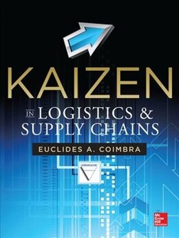 Book Kaizen in Logistics and Supply Chains by Euclides Coimbra