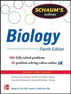 Schaum's Outline of Biology: 865 Solved Problems + 25 Videos by George H. Fried