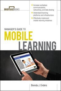 Book Manager's Guide to Mobile Learning by Brenda J. Enders