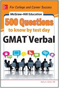 Book McGraw-Hill Education 500 GMAT Verbal Questions to Know by Test Day by Kathy A. Zahler