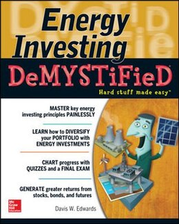 Book Energy Investing DeMystified: A Self-Teaching Guide by Davis W. Edwards