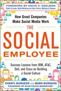 Book The Social Employee: How Great Companies Make Social Media Work by Cheryl Burgess