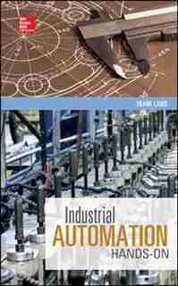 Industrial Automation: Hands On by Frank Lamb