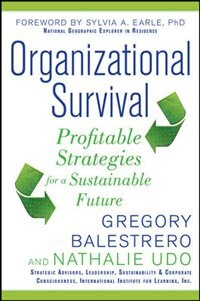 Book Organizational Survival: Profitable Strategies for a Sustainable Future by Gregory Balestrero