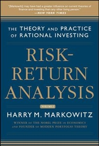 Book Risk-Return Analysis: The Theory and Practice of Rational Investing (Volume One) by Harry M. Markowitz