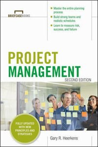 Book Project Management, Second Edition (Briefcase Books Series) by Gary R. Heerkens