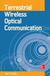 Book Terrestrial Wireless Optical Communication by Devi Chadha