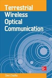 Book Terrestrial Wireless Optical Communication by Devi Chadha