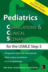Book Pediatrics Correlations and Clinical Scenarios by Elizabeth August