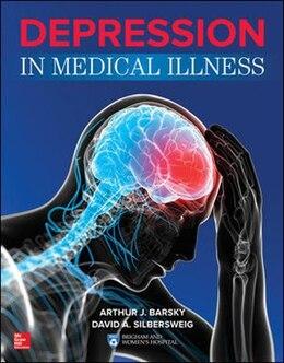 Book Depression in Medical Illness by Arthur J. Barsky