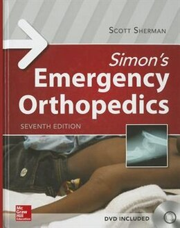 Book Simon's Emergency Orthopedics by Scott Sherman