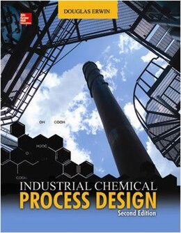 Book Industrial Chemical Process Design, 2nd Edition by Douglas Erwin