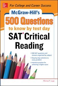 Book McGraw-Hill's 500 SAT Critical Reading Questions to Know by Test Day by Cynthia Johnson