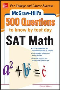 Book 500 SAT Math Questions to Know by Test Day by Cynthia Johnson