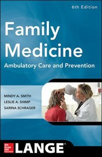 Book Family Medicine: Ambulatory Care and Prevention, Sixth Edition by Mindy Ann Smith