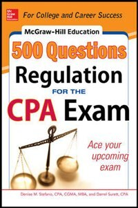 Book McGraw-Hill Education 500 Regulation Questions for the CPA Exam by Denise M. Stefano