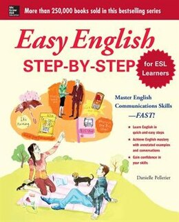 Book Easy English Step-by-Step for ESL Learners: Master English Communication Proficiency--FAST! by Danielle Pelletier