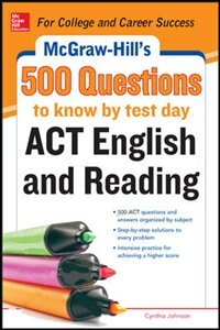 Book McGraw-Hill's 500 ACT English and Reading Questions to Know by Test Day by Cynthia Johnson