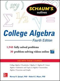 Book Schaum's Outline of College Algebra, 4th Edition by Murray Spiegel