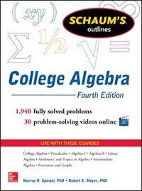Schaum's Outline of College Algebra, 4th Edition