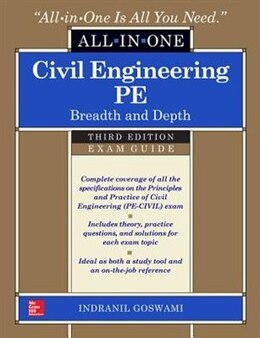 Book Civil Engineering All-In-One PE Exam Guide: Breadth and Depth, Third Edition by Indranil Goswami
