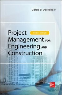 Book Project Management for Engineering and Construction, Third Edition by Garold (Gary) Oberlender