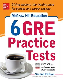 Book McGraw-Hill Education 6 GRE Practice Tests, 2nd Edition by Kathy A. Zahler