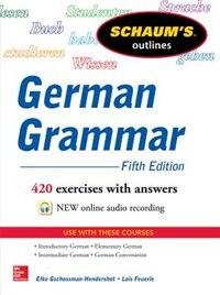 Book Schaum's Outline of German Grammar, 5th Edition by Elke Gschossmann-Hendershot