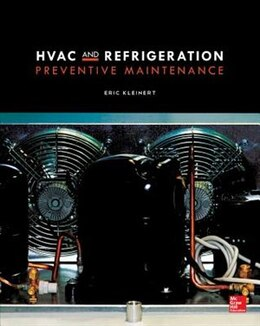 Book HVAC and Refrigeration Preventive Maintenance by Eric Kleinert