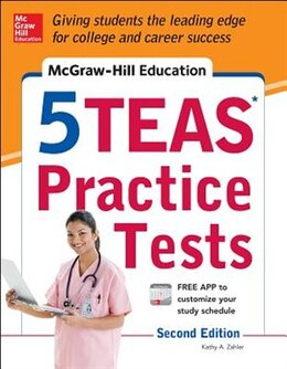 Book McGraw-Hill Education 5 TEAS Practice Tests, 2nd Edition by Kathy A. Zahler