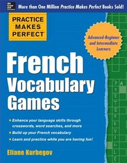 Book Practice Makes Perfect French Vocabulary Games by Eliane Kurbegov