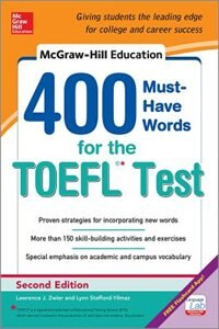 Book McGraw-Hill Education 400 Must-Have Words for the TOEFL, 2nd Edition by Lynn Stafford-Yilmaz