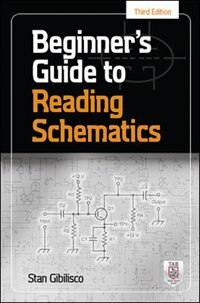 Book Beginner's Guide to Reading Schematics, Third Edition by Stan Gibilisco