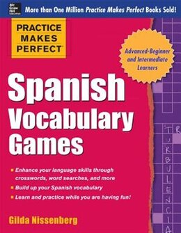 Book Practice Makes Perfect Spanish Vocabulary Games by Gilda Nissenberg