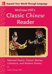 Book McGraw-Hill's Classic Chinese Reader by Huan Xiong
