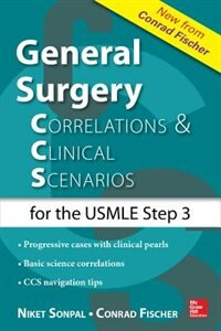 Book General Surgery: Correlations and Clinical Scenarios by Niket Sonpal