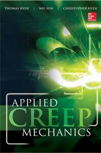 Applied Creep Mechanics by Thomas H. Hyde