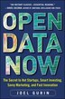 Open Data Now: The Secret to Hot Startups, Smart Investing, Savvy Marketing, and Fast Innovation by Joel Gurin