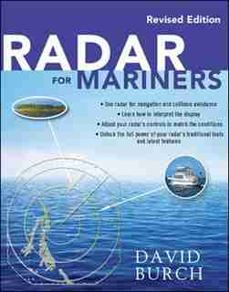 Radar for Mariners, Revised Edition by David Burch