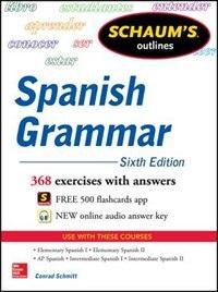Book Schaum's Outline of Spanish Grammar, 6th Edition by Conrad Schmitt