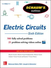 Book Schaum's Outline of Electric Circuits, 6th edition by Mahmood Nahvi