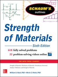 Schaum's Outline of Strength of Materials, 6th Edition by William Nash