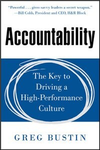 Book Accountability: The Key to Driving a High-Performance Culture by Greg Bustin