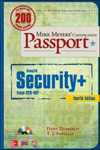 Mike Meyers' CompTIA Security+ Certification Passport, Fourth Edition  (Exam SY0-401) by Dawn Dunkerley
