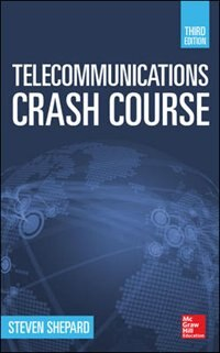 Book Telecommunications Crash Course, Third Edition by Steven Shepard