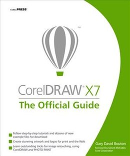 Book CorelDRAW X7: The Official Guide by Gary David Bouton