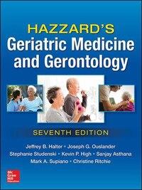 Hazzard's Geriatric Medicine and Gerontology, Seventh Edition