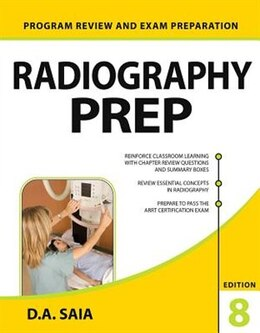 Book Radiography PREP (Program Review and Exam Preparation), 8th Edition by D.A. Saia
