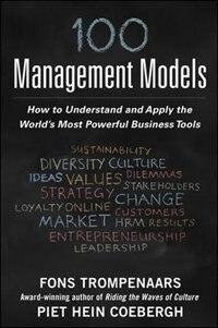 Book 100+ Management Models: How to Understand and Apply the World's Most Powerful Business Tools by Fons Trompenaars